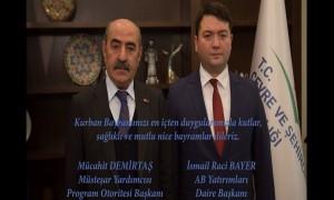 Kurban Bayramı vesilesiyle Program Otoritesi Başkanımız Müsteşar Yrd. Sn. Mücahit DEMİRTAŞ ve Başkanımız Sn. İsmail Raci BAYER tarafından tebrik mesajı yayımlandı.