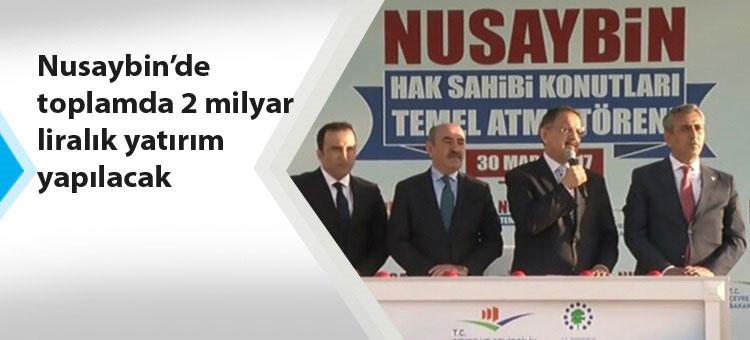 NUSAYBİN'DE TEMELLER ATILDI