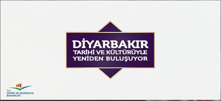 Diyarbakır Tarih ve Kültürü ile Yeniden Buluşuyor