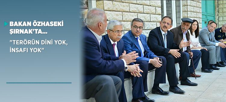 Bakan ÖZHASEKİ Şırnak ve Cizre'de