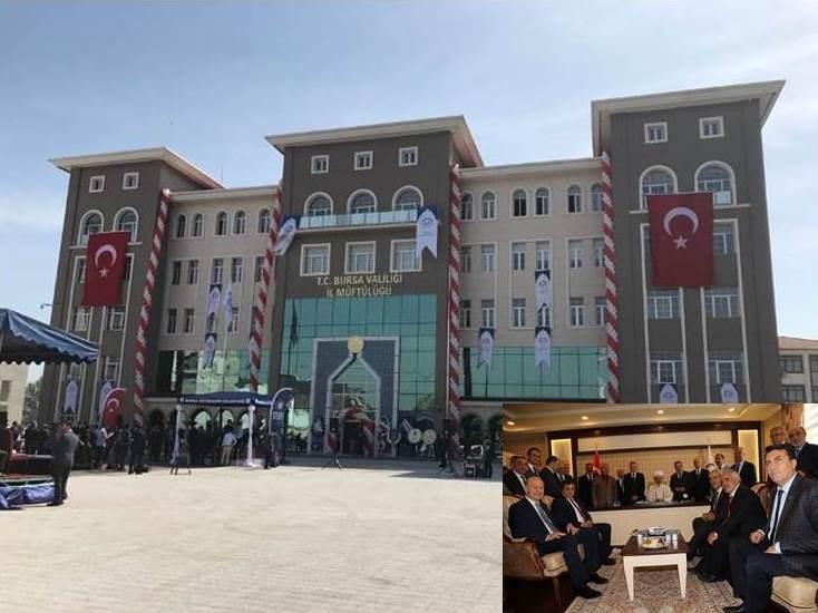 Bursa İl Müftülük Hizmet Binasının Açılışı Yapıldı