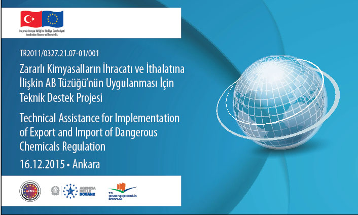 Technical Assistance Project for Implementation of the EU Regulation Concerning the Export and Import of Hazardous Chemicals was started