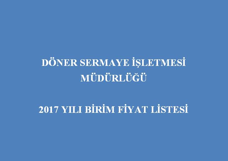 2017 Yılı Birim Fiyat Listesi
