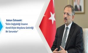 Bakan Özhaseki: