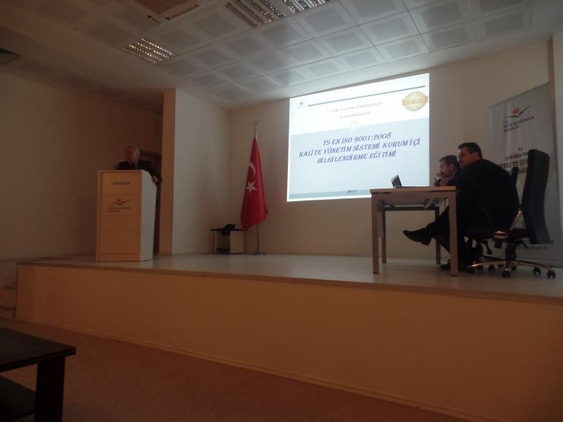 TS EN ISO 9001:2008 Kalite Yönetim Sistemi Kurum İçi Bilgilendirme Eğitimi
