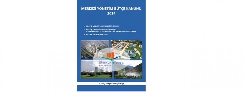 2014 Yılı Merkezi Yönetim Bütçe Kanunu