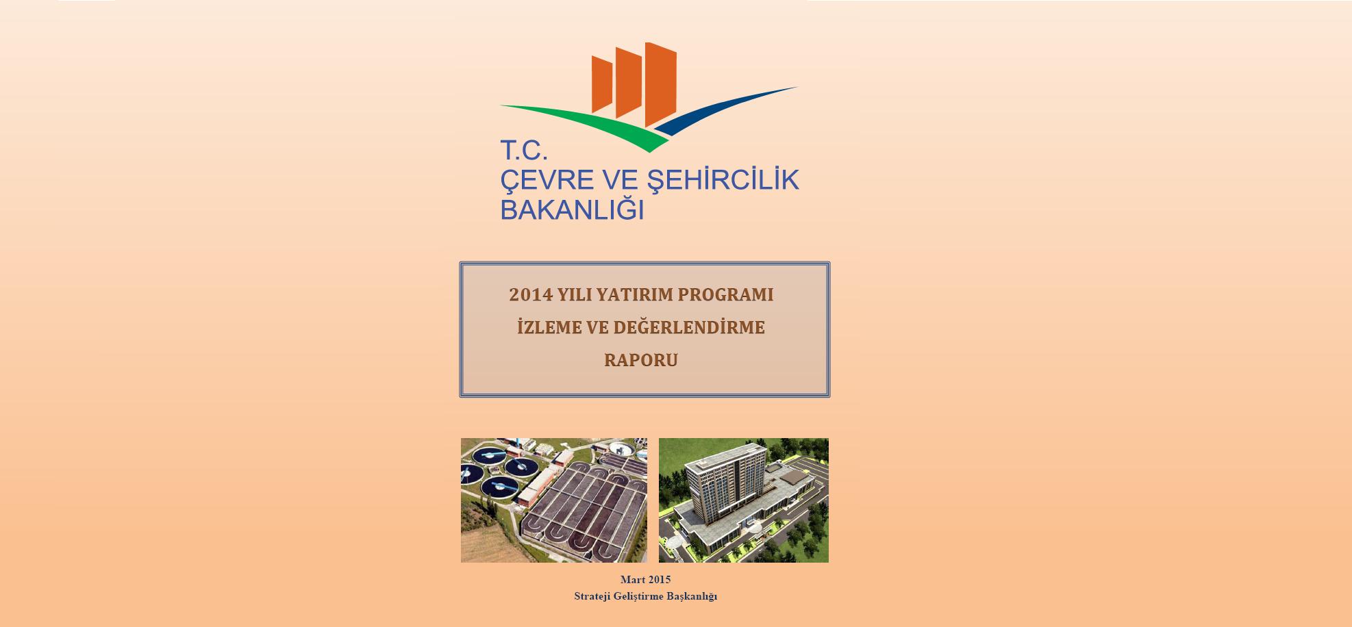 2014 Yılı Yatırım Programı İzleme ve Değerlendirme Raporu