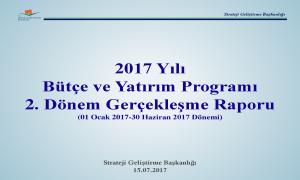 2017 yılı 2. Dönem Bütçe Gerçekleşme Raporu