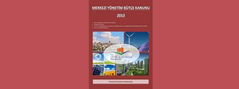2013 Yılı Merkezi Yönetim Bütçe Kanunu