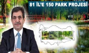 81 İl'e 150 Adet Park Projesi