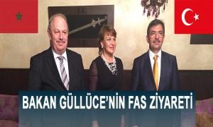 Bakan Güllüce'nin Fas Ziyareti