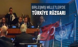Birleşmiş Milletler'de Türkiye Rüzgarı