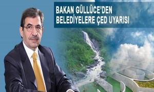 Çevre Ve Şehircilik Bakanı İdris Güllüce'den Belediyelere ÇED Uyarısı