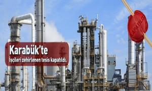Karabük'te işçileri zehirlenen tesis kapatıldı
