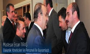 Müsteşar Ercan Tıraş Bakanlık Yöneticileri ve Personeli İle Bayramlaştı