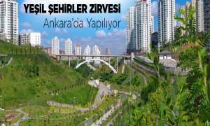 Yeni Şehirler Zirvesi Ankara'da Yapılıyor