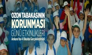 Ozon Tabakasının Korunması Günü Etkinlikleri, Ankara'da 4 Okulda Gerçekleştirildi
