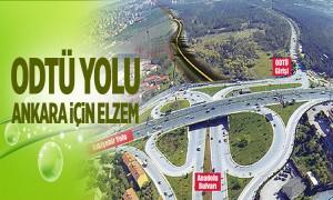 ODTÜ Yolu Ankara İçin Elzem