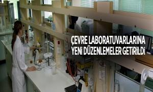 Çevre Laboratuvarlarına Yeni Düzenlemeler Getirildi
