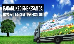 Bakanlık Edirne Keşan'da Hava Kirliliği Denetimine Başladı