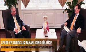 Çevre ve Şehircilik Bakanı İdris Güllüce BM Ankara Temsilcisini Kabul Etti