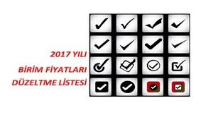 2017 Yılı Birim Fiyatlarına Ait Düzeltme Listesi