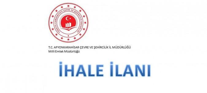 Afyonkarahisar Milli Emlak Müdürlüğü Taşınmaz Satış İhale İlanı Hk.