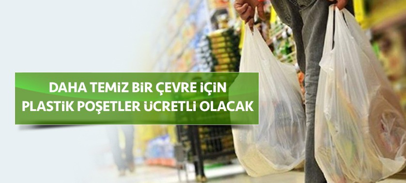 Plastik Poşetlerin Ücretlendirilmesine İlişkin Usul ve Esasların Güncellenmesine İlişkin Duyuru