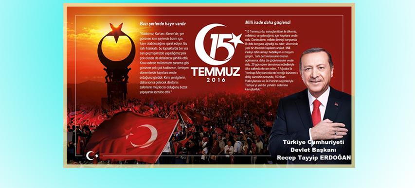 15 Temmuz Şehitlerini Anma, Demokrasi ve Milli Birlik Günü.