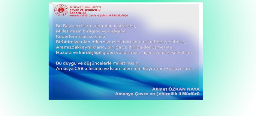 İl Müdürümüz Sayın Ahmet Özkan KAYA' nın Ramazan Bayramı Mesajı
