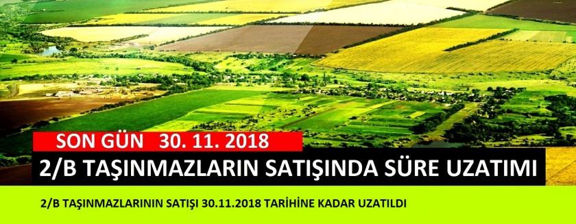 2/B TAŞINMAZLARININ SATIŞI 30.11.2018 TARİHİNE KADAR UZATILDI