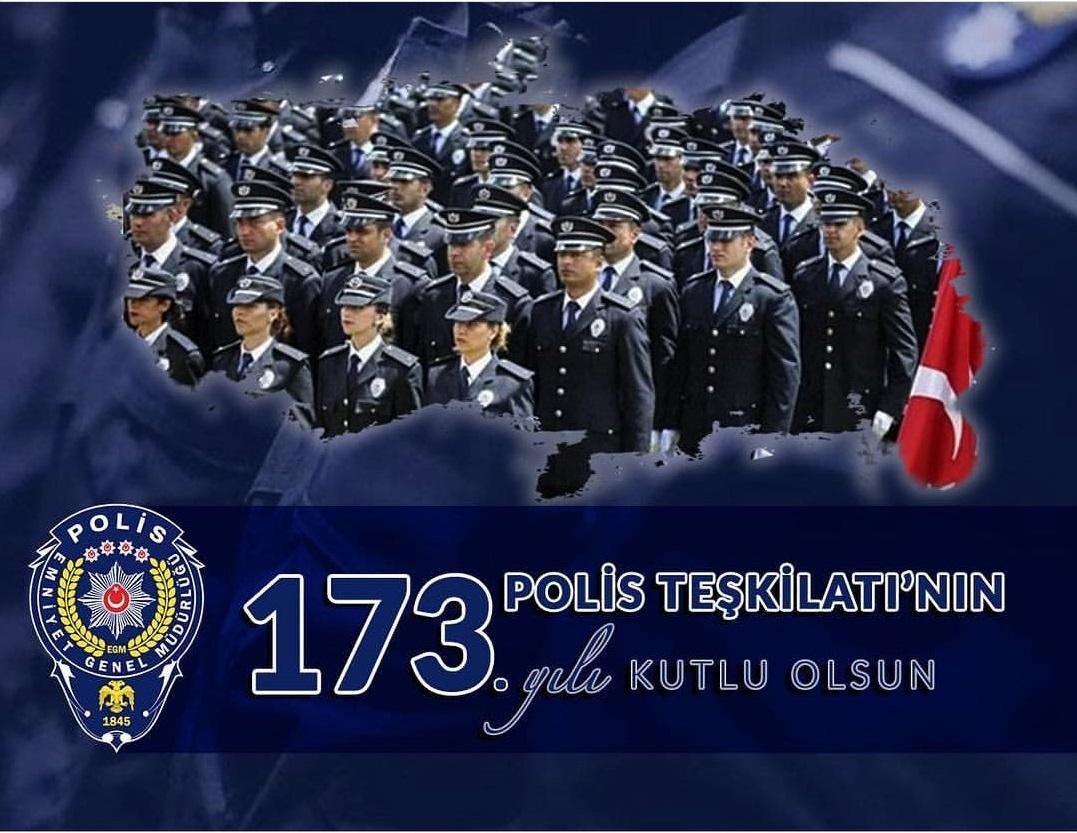 POLİS TEŞKİLATI'NIN 173 YILI KUTLU OLSUN
