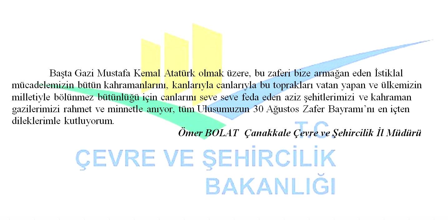 İl Müdürümüz Ömer BOLAT'ın  30 Ağustos Zafer Bayramı Mesajı