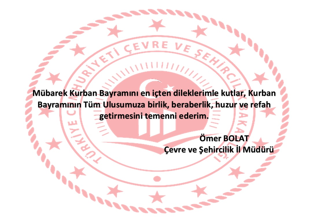 İl Müdürümüz Ömer BOLAT'ın Kurban Bayramı Mesajı.