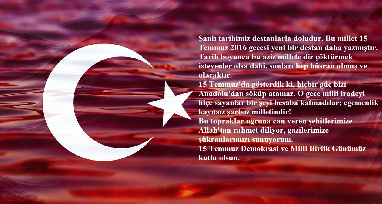 İl Müdürümüz Bekir ÇELEN' in 15 Temmuz Demokrasi ve Millî Birlik Günü  Mesajı