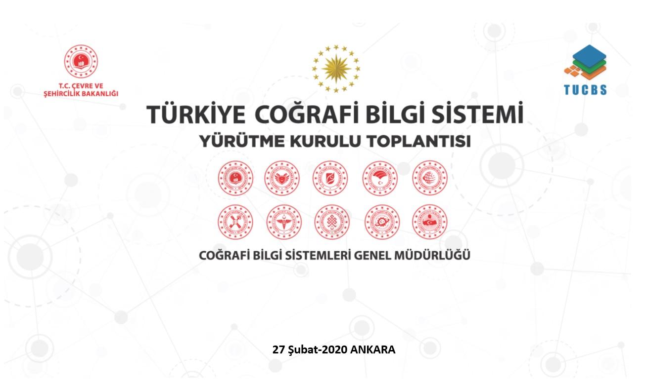 Türkiye Coğrafi Bilgi Sistemi Yürütme Kurulu Toplantısı Yapıldı.
