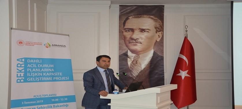 BEKRA Dâhili Acil Durum Planlarına İlişkin Kapasite Geliştirme Projesi'nin Açılış Toplantısı 3 Temmuz 2019 tarihinde Ankara'da gerçekleştirildi.
