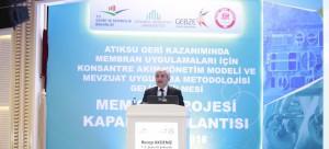 """Atıksu Geri Kazanımında Membran Uygulamaları için Konsantre Akım Yönetim Modeli ve Mevzuat Uygulama Metodolojisi Geliştirilmesi Projesi""""nin (MEMKON) Kapanış Toplantısı düzenlendi"""