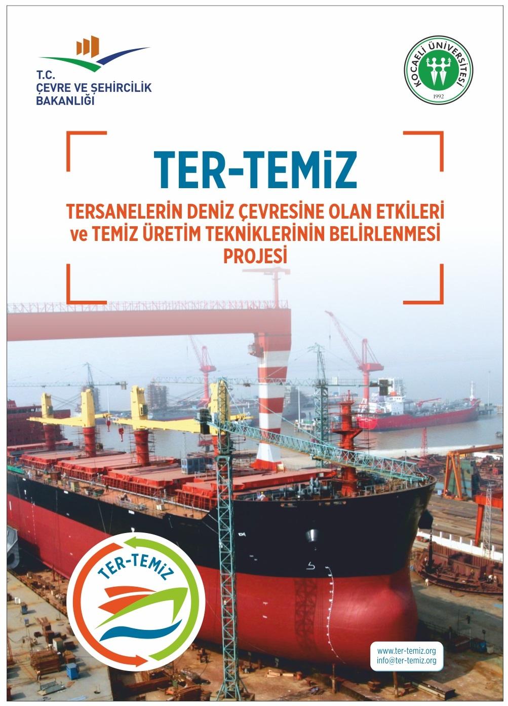 Tersanelerin Deniz Çevresine Olan Etkileri ve Temiz Üretim Tekniklerinin Belirlenmesi (TER-TEMİZ) Projesi Açılış Toplantısı ve Çalıştayı Gerçekleştirildi.