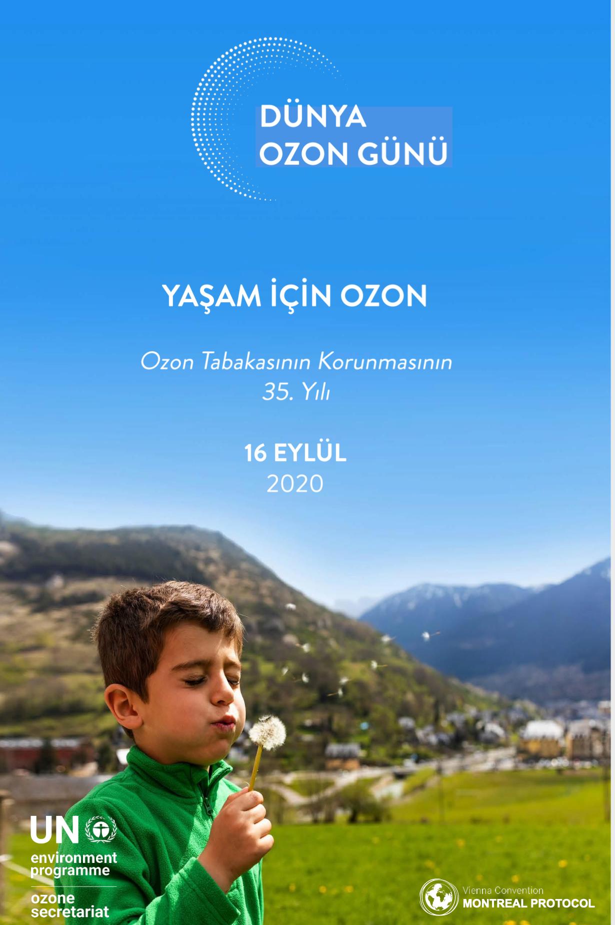 Yaşam için Ozon: Ozon tabakasının korunmasının 35nci yılı kutlanıyor