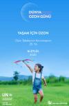 Yaşam için Ozon: Ozon tabakasının korunmasının 35nci yılı kutlanıyor.