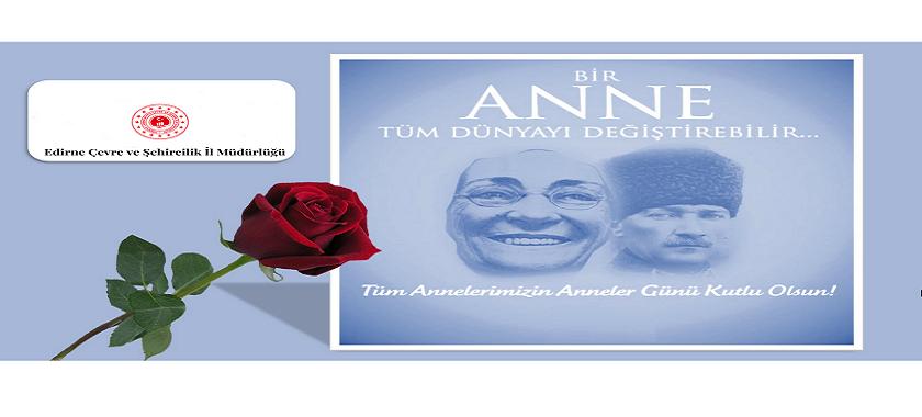 İl Müdürümüz Sayın Engin ÖZTÜRK'ün Anneler Günü Kutlama Mesajı