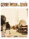 Çevre, İnsan ve Şehir Dergisi 17.Sayısı Yayımlandı