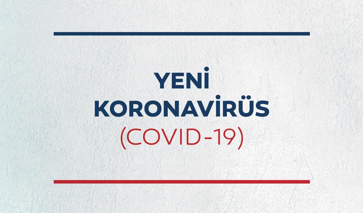 YENİ KORONAVİRÜS (COVID-19)