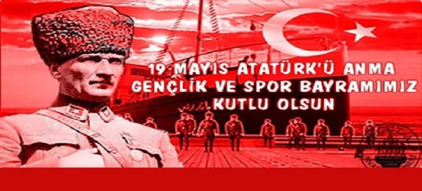 19 MAYIS ATATÜRK'Ü ANMA, GENÇLİK VE SPOR BAYRAMI