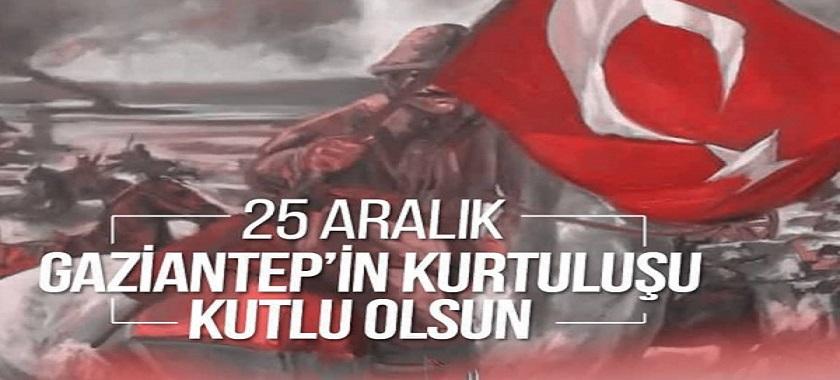 """İl Müdürümüz Sayın Hasan ALAN'ın """"25 Aralık Gaziantep'in Kurtuluşu"""" Mesajı"""