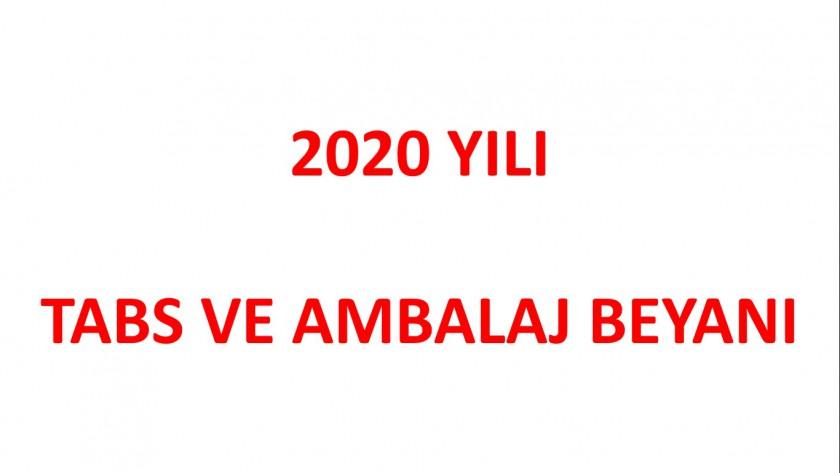 2020 YILI TABS VE AMBALAJ BEYANI