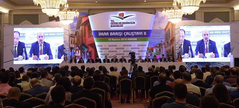 İmar Barışı Çalıştayı'nda Düzenlemedeki Son Durum Değerlendirildi