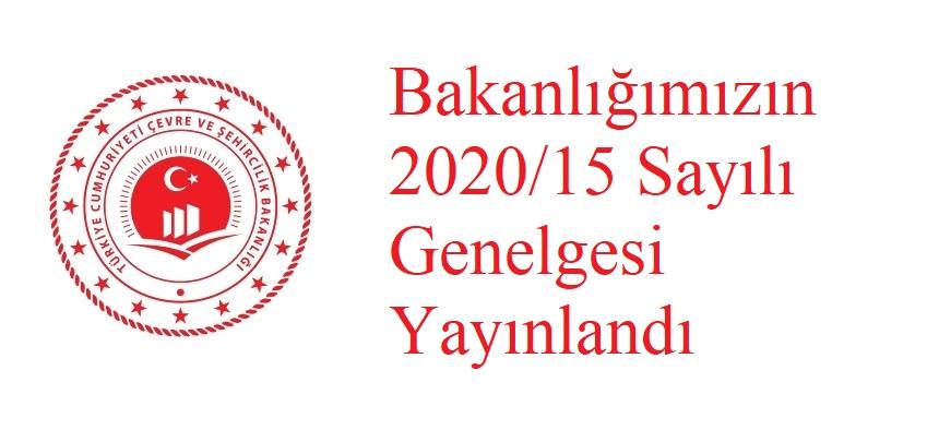 Bakanlığımızın 2020/15 Sayılı Genelgesi Yayınlandı