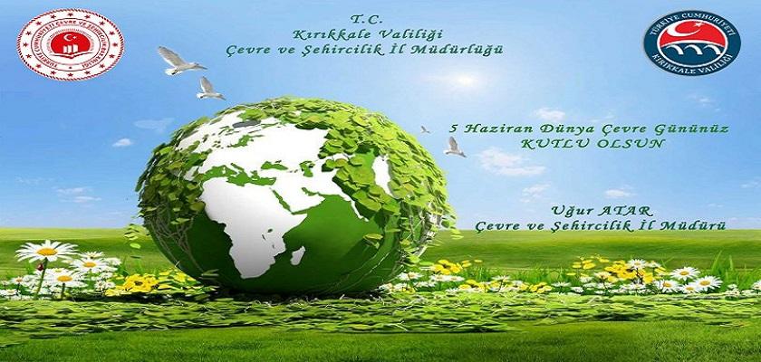 5 Haziran Dünya Çevre Gününüz Kutlu Olsun